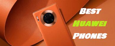 ﺍﻓﻀﻞ ﻫﻮﺍﺗﻒ ﻫﻮﺍﻭﻱ  Best Huawei Phones
