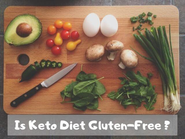 Is Keto Diet Gluten-Free ?