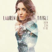 Lauren Daigle Christian Gospel Lyrics Dry Bones