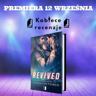 Revived - Samantha Towle (PATRONAT MEDIALNY)