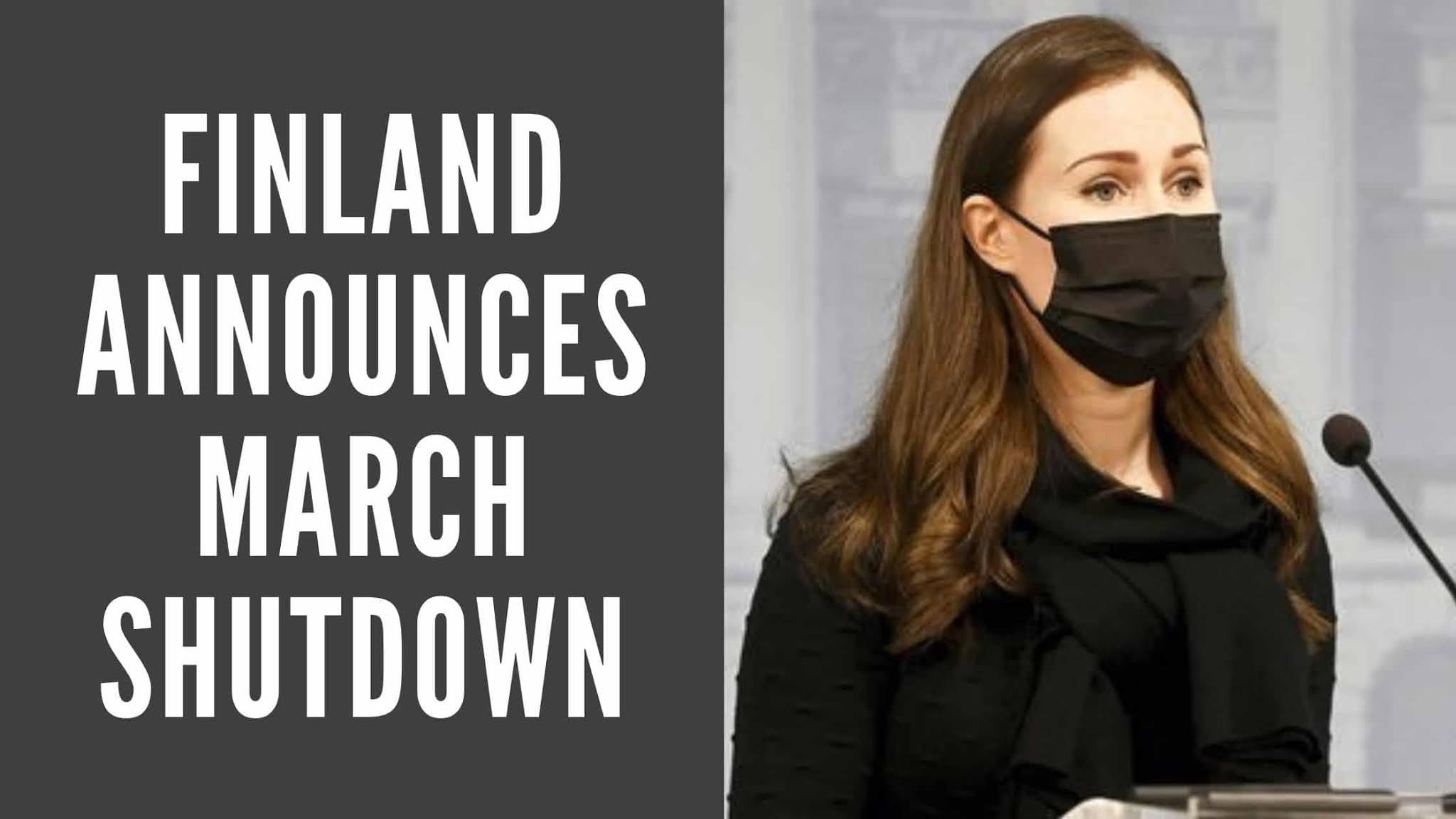 Finland Announces March Shutdown