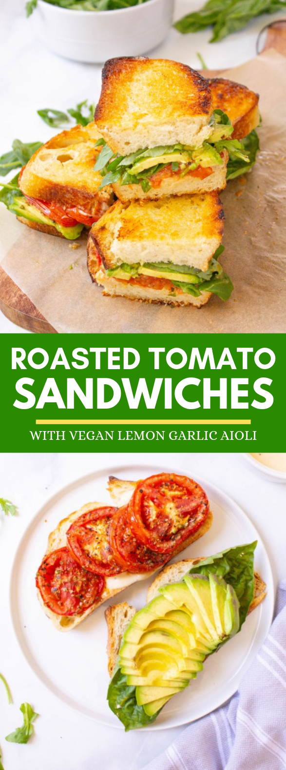 ROASTED TOMATO SANDWICHES WITH VEGAN LEMON GARLIC AIOLI #vegetarian #lunch