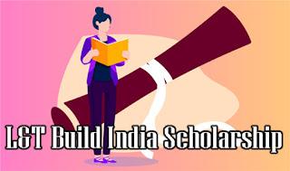 L&T Build India Scholarship
