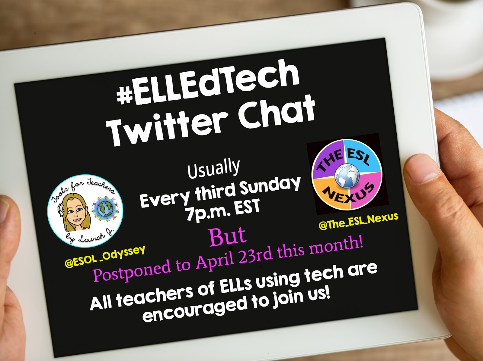 Join the #ELLEdTech Twitter chat on April 23, 2017 at 7pm EDT to discuss favorite tech tools | The ESL Connection