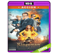 Kingsman: El Circulo de Oro (2017) Web-DL 1080p Audio Dual Latino/Ingles 5.1