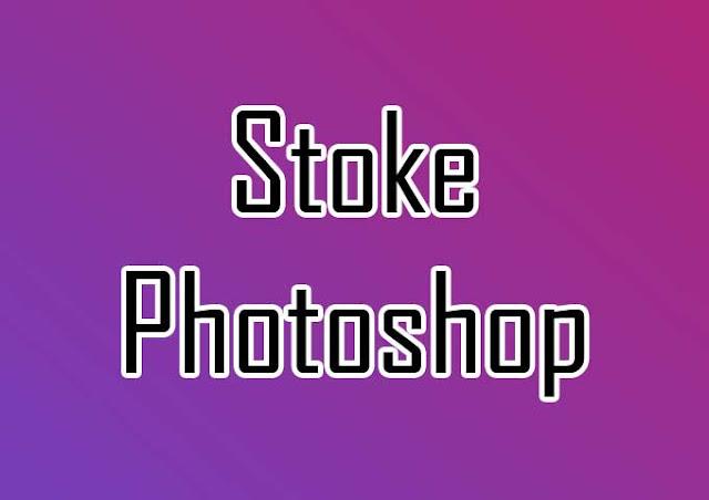 Membuat Garis Tepi Tulisan / Stroke di Photoshop