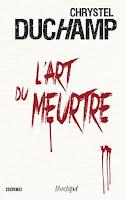 L'art du meurtre - Christel DUCHAMP