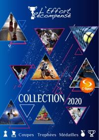 Catalogue l'Effort Récompensé 2020 : Coupes - Médailles - Trophées.