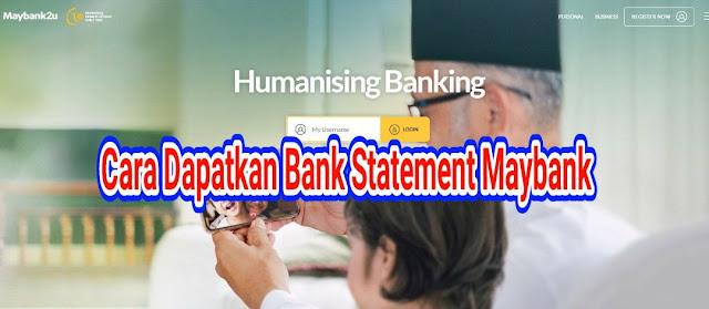 cara dapatkan bank statement maybank