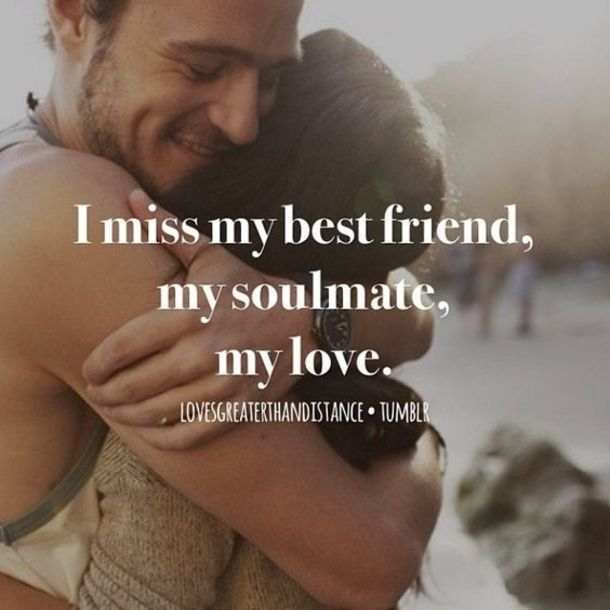 I Miss My Best Friend My Soulmate - Quotes Top 10 updated