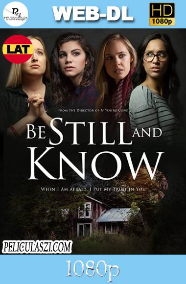 Be Still And Know (2019) HD WEB-DL 1080p Dual-Latino