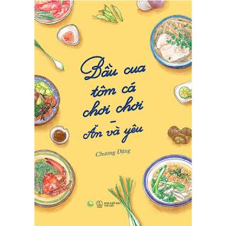 Bầu Cua Tôm Cá Chơi Chơi - Ăn Và Yêu ebook PDF-EPUB-AWZ3-PRC-MOBI