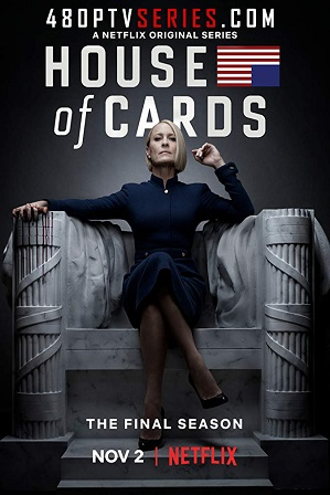 House of Cards Season 6 Full Hindi Dual Audio Download 480p 720p All Episodes [ हिंदी + English ] thumbnail