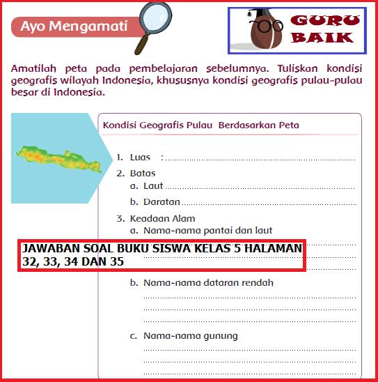Pembahasan Soal Dan Jawaban Buku Siswa Kelas 5 Halaman 32, 33, 34 Dan 35 [Kondisi Geografis Pulau]