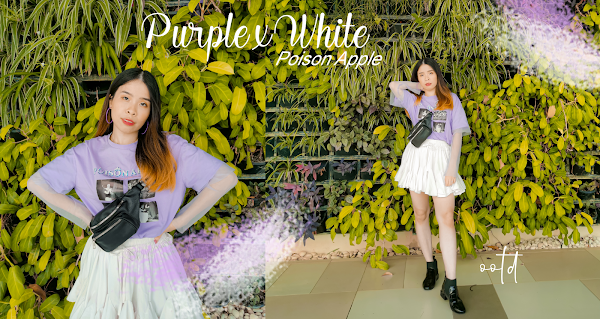 Poison Apple Purple x White | Weekend Outfit