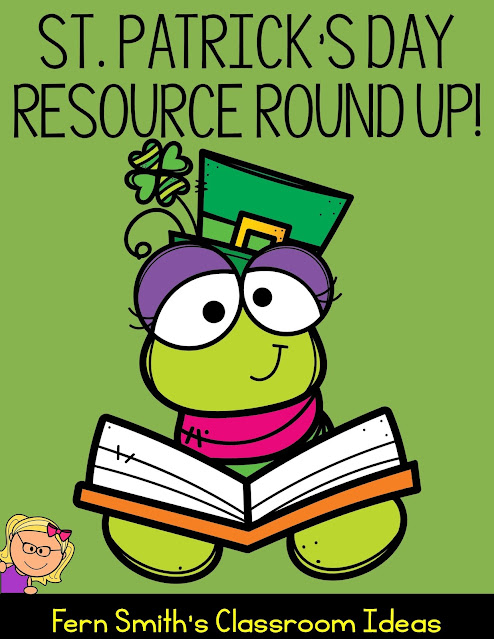Last Minute St. Patrick's Day Resource Round Up For Your Classroom with Some Great Freebies Too! #FernSmithsClassroomIdeas
