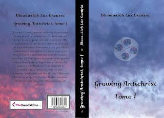 """Couverture de """"Growing Antichrist, tome 1"""" de Bloodwitch Luz Oscuria"""
