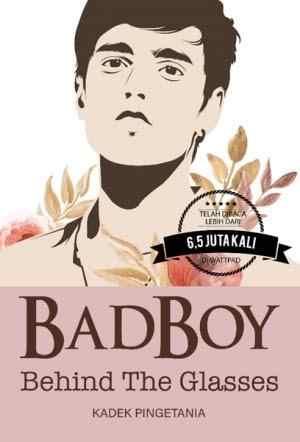 Novel Bad Boy Behind The Glasses Karya Kadek Pingetania PDF