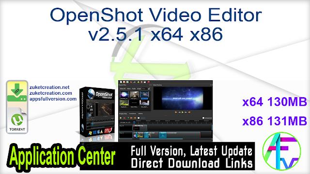 OpenShot Video Editor v2.5.1 x64 x86