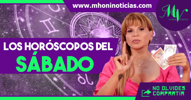 Los horóscopos del SÁBADO 24 de ABRIL del 2021 - Mhoni Vidente