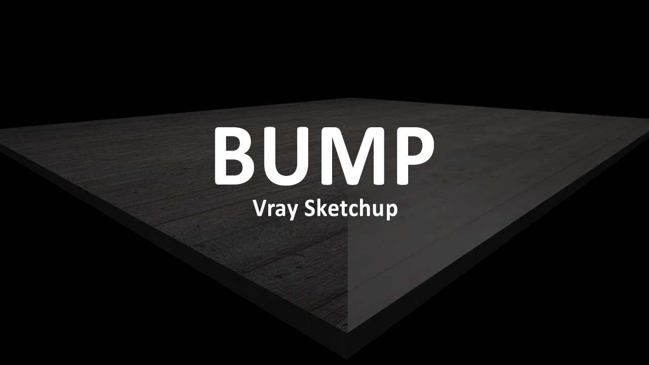 Cara Menggunakan Bump Maps di Vray Sketchup