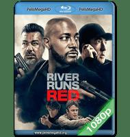 RIVER RUNS RED (2018) 1080P HD MKV ESPAÑOL LATINO