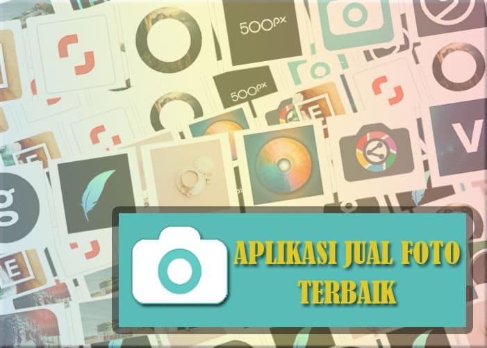 Aplikasi Terbaik Untuk Jual Foto di Perangkat Android