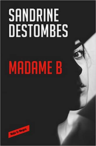 Madame B, Sandrine Destombes