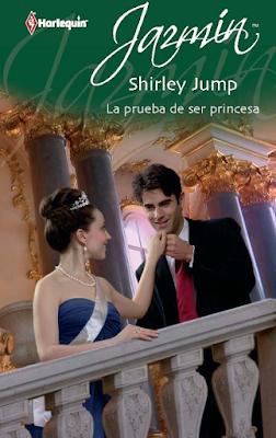 Shirley Jump - La Prueba De Ser Princesa
