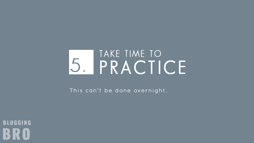 take-time-to-practice