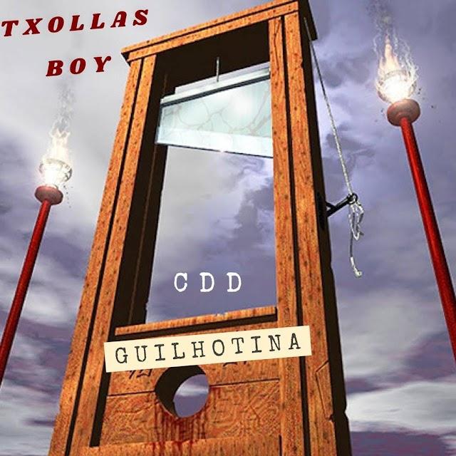 Txollas Boy - Guilhotina (Prod. Homage)