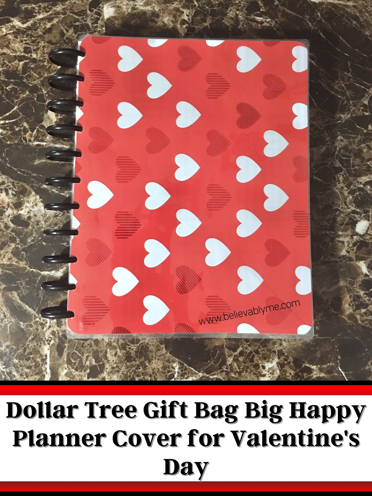 Believably Me Dollar Tree Gift Bag Big Happy Planner Cover For