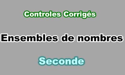 Controles Corrigés Ensembles de nombres Seconde PDF