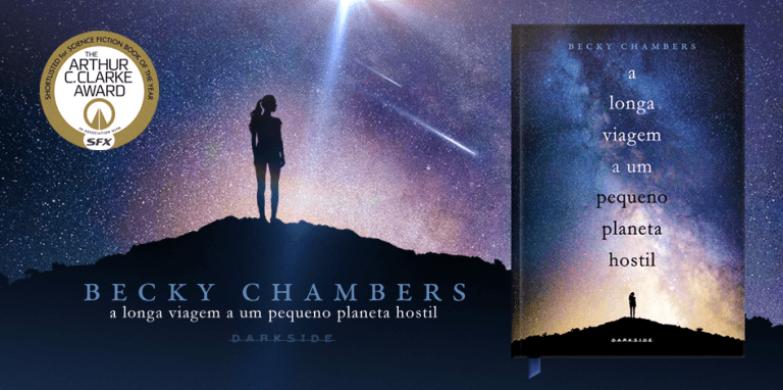 A Longa Viagem a um Pequeno Planeta Hostil, de Becky Chambers