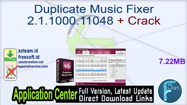 Duplicate Music Fixer 2.1.1000.11048 + Crack_ ZcTeam.id