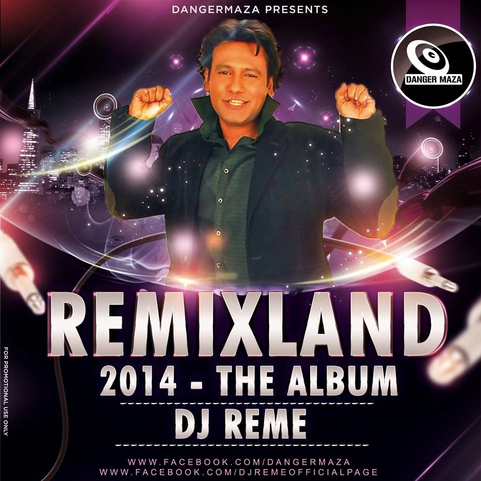 Akra Lai Lai Full Song Download: DJ REME PROFILE & SHOW REEL