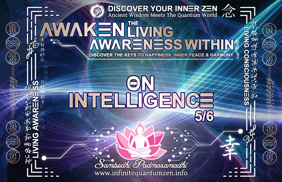 On Intelligence 5 of 6 - Infinite living system life, the book of zen awareness alan watts, mindfulness key to happiness peace joy