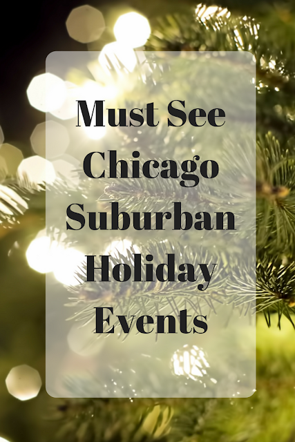 Must See Chicago Suburban Holiday Events