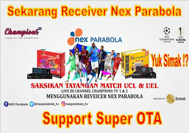 Sekarang Receiver Nex Parabola Support Super OTA