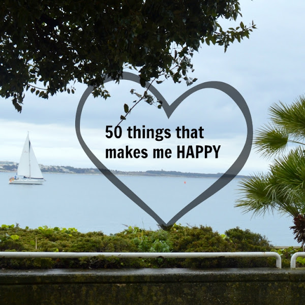 LIST: 50 things that makes me HAPPY