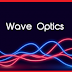 What do you know about wave optics?