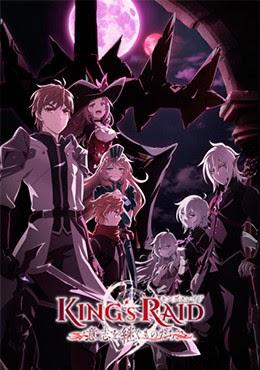 Kings Raid: Ishi Wo Tsugumono-tachi