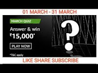 Amazon The March Quiz Answers 01-Mar-2021 Win 15,000