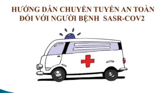 BV Nhiệt Đới TW: Hướng dẫn chuyển tuyến an toàn với người bệnh SASR - COV2