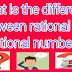 What is The Difference Between Rational and Irrational Numbers