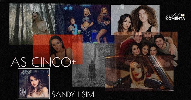 As cinco+ de Sandy - Sim