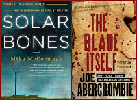 Two Books: Solar Bones / The Blade Itself