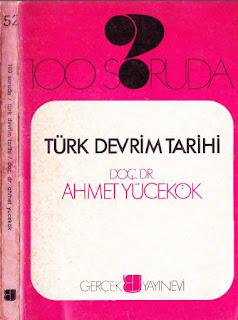 Ahmet Yücekök - 100 Soruda- Türk Devrim Tarihi