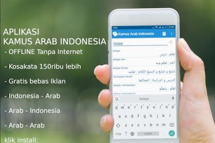 Ini Dia! 10 Aplikasi Kamus Bahasa Arab-Indonesia Terbaik Terlengkap dan Gratis untuk Hp android
