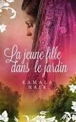 http://exulire.blogspot.fr/2015/04/la-jeune-fille-dans-le-jardin-kamala.html